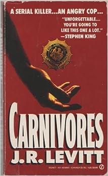 Carnivores by J. R. Levitt (1990-12-04)