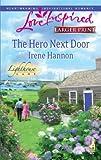 The Hero Next Door (Love Inspired Larger Print)