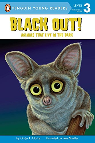 Black Out!: Animals That Live in the Dark (Penguin Young Readers, Level 3) (Animals That Live In The Amazon River)