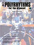 Poly Rhythms for the Drum Set, Peter Magadini, 089724821X