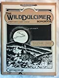 img - for The Wild Dulcimer Songbook book / textbook / text book