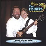 Hes My Daddy Hes My Son by Fischers (2005-11-22)