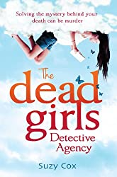 The Dead Girls Detective Agency (Dead Girls Detective Agency 1)
