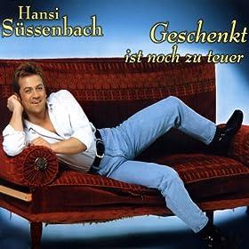 geschenkt ist noch zu teuer hansi s ssenbach mp3 downloads. Black Bedroom Furniture Sets. Home Design Ideas