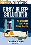 Easy Sleep Solutions: 74 Best Tips fo...