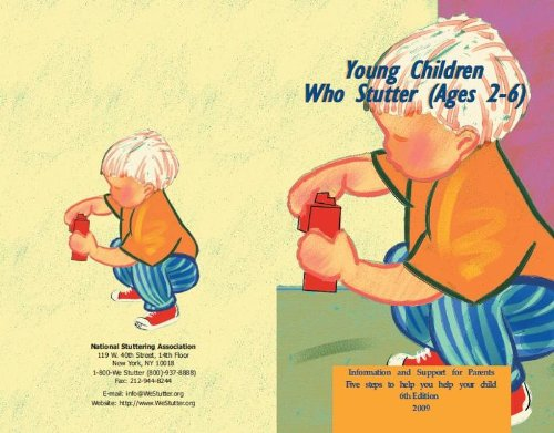 Young Children Who Stutter Ages 2-6 (Information and Support for Parents)