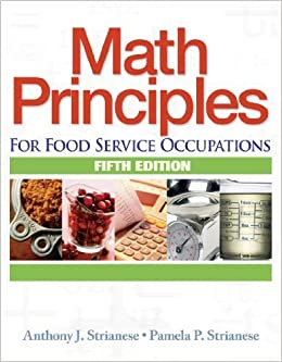 Book Math Principles for Food Service Occupations (Applied Mathematics) by Anthony J. Strianese (2006-08-23)