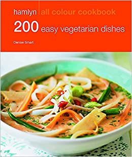 200 easy vegetarian dishes hamlyn all colour cookbook hamlyn all 200 easy vegetarian dishes hamlyn all colour cookbook hamlyn all colour cookery amazon denise smart 9780600628200 books forumfinder Choice Image