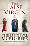 The False Virgin (Medieval Murderers Group 9)