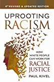 Over 50,000 copies sold of earlier editions! Powerful strategies and practical tools for white people committed to racial justice        In 2016, the president-elect of the United States openly called for segregation and deportation based on...