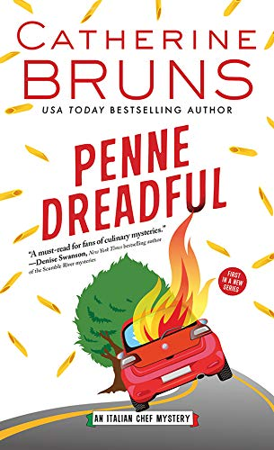 Penne Dreadful (Italian Chef Mysteries Book 1) by [Bruns, Catherine]