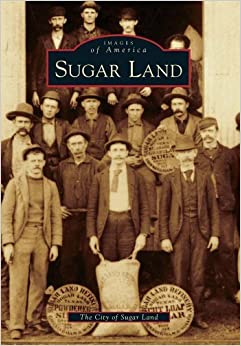 Book Sugar Land (Images of America) by The City of Sugar Land (2010-11-29)