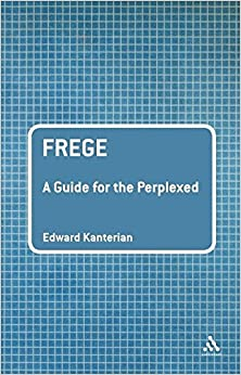 Book Frege: A Guide for the Perplexed (Guides for the Perplexed)