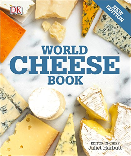 World Cheese Book from DK Publishing Dorling Kindersley