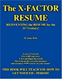 The X-Factor Resume, James F. Roth, 1412057485