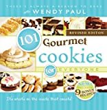 101 Gourmet Cookies for Everyone, Revised Edition, Wendy Paul, 1462112374