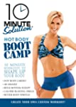 10 Minute Solution Hot Body Boot Camp