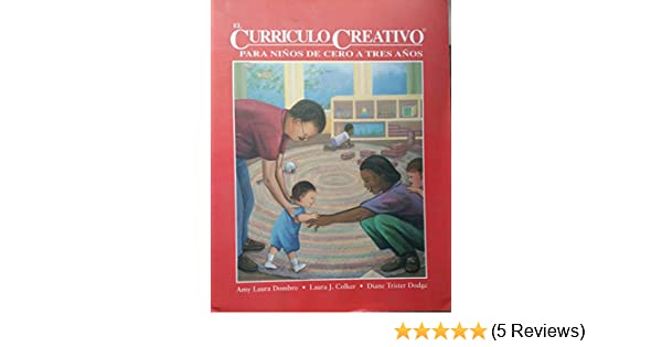 Creative Curriculum for Infants and Toddlers (Spanish): Dombro: 9781879537576: Amazon.com: Books