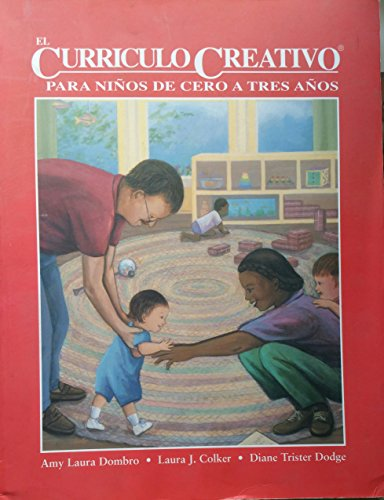 Creative Curriculum for Infants and Toddlers (Spanish)
