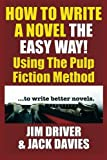 download ebook how to write a novel the easy way: using the pulp fiction method to write better novels (volume 1) pdf epub