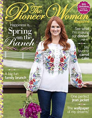 The Pioneer Woman Magazine (Best Magazines For Moms)