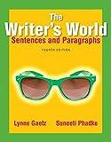 The Writer's World 9780134038216