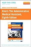 Medical Assisting Online for Kinn's the Administrative Medical Assistant (User Guide and Access Code), Adams, Alexandra Patricia, 1455753696