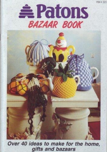 Patons Bazaar Book #PBN K 323 Over 40 Ideas, Knitting & Crochet Patterns