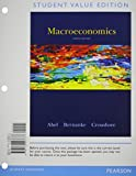 Macroeconomics, Student Value Edition Plus NEW MyEconLab with Pearson EText -- Access Card Package 8th Edition