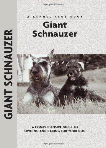 Giant Schnauzer Club - Giant Schnauzer (Comprehensive Owner's Guide)