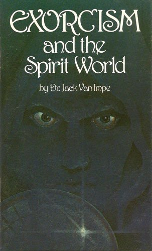 Used, Exorcism and the Spirit World for sale  Delivered anywhere in USA