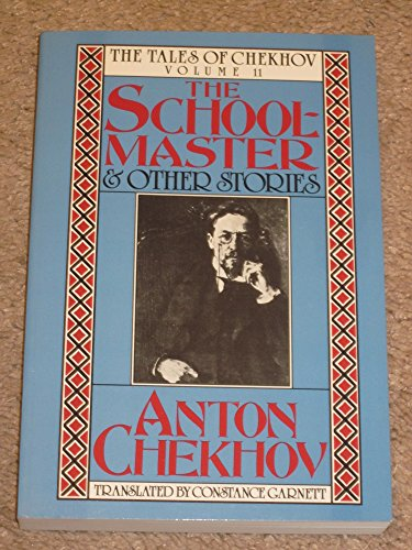 The Schoolmaster and Other Stories (Tales of Chekhov) (English and Russian Edition)