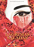 img - for L grimas saladas (Spanish Edition) book / textbook / text book
