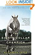 #6: The Eighty-Dollar Champion: Snowman, The Horse That Inspired a Nation