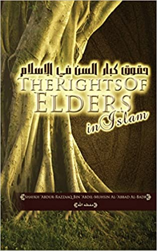 The rights of Elders in Islam