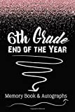 6th Grade End of the Year Memory Book & Autographs: Pink Confetti Keepsake