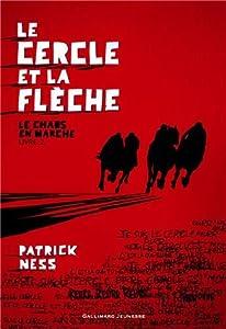 """Afficher """"Le chaos en marche n° 2 Le cercle et la flèche"""""""