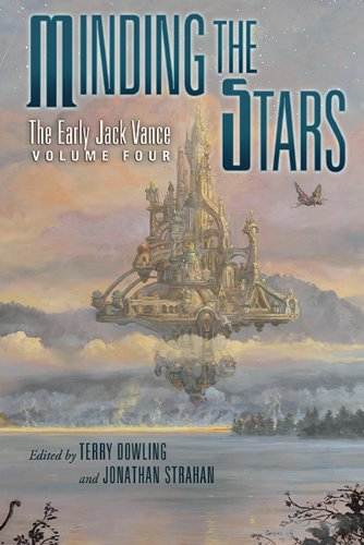 Minding the Stars: The Early Jack Vance Volume 4