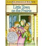 [(Little Town on the Prairie )] [Author: Laura Ingalls Wilder] [Jul-1961]