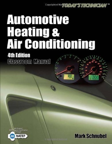 todays-technician-automotive-heating-air-conditioning-by-schnubel-mark-cengage-2008-paperback-4th-edition