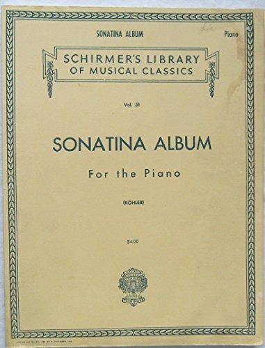(Sonatina Album for the Piano Vol. 51 Schirmer's Library of Musical Classics)