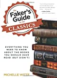 The Faker's Guide to the Classics, Michelle Witte, 0762785403