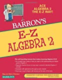 img - for E-Z Algebra 2 (Barron's E-Z Series) book / textbook / text book