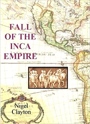 Download online Fall of the Inca Empire PDF, azw (Kindle)