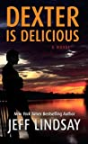 Dexter Is Delicious (Thorndike Press Large Print Core)