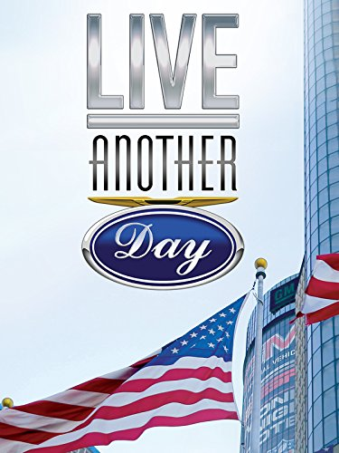 Live Another Day - General Motors Chrysler