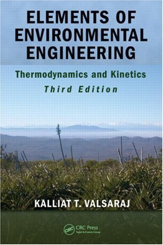 Elements of Environmental Engineering: Thermodynamics and Kinetics: 3rd (Third) edition ebook