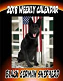2018 Weekly Calendar Black German Shepherd