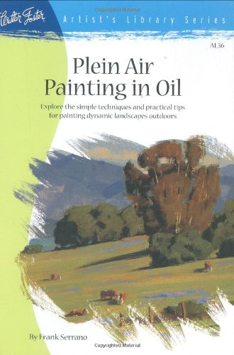 Plein Air Painting in Oil (Artist's Library Series)