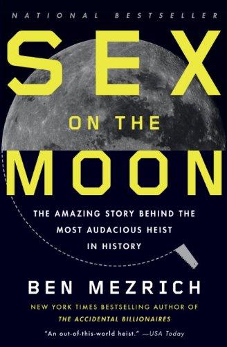 Sex Moon Amazing Audacious History ebook